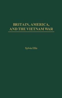 Britain, America, and the Vietnam War