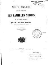 Dictionnaire généalogique et héraldique des familles nobles du royaume de Belgique: Volume2