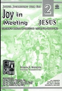 Joyful Journeying with God/joy in Meeting Jesus 2 Teacher's Manual1st Ed 2005 Book
