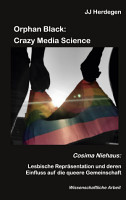 Orphan Black  Crazy Media Science PDF