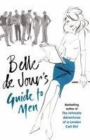 Belle de Jour s Guide to Men PDF