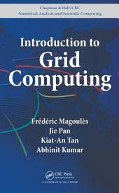 Introduction to Grid Computing