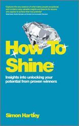 How To Shine Book PDF