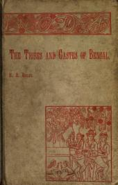 The Tribes and Castes of Bengal: Anthropometric Data, Volume 2