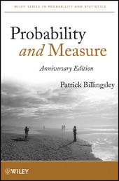 Probability and Measure: Edition 4