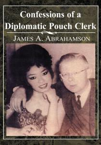 Confessions of a Diplomatic Pouch Clerk Book