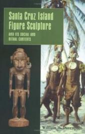 Santa Cruz Island Figure Sculpture and Its Social and Ritual Contexts