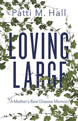 Loving Large
