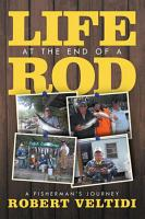 Life at the End of a Rod PDF