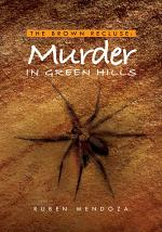 The Brown Recluse: Murder in Green Hills