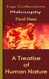 A Treatise of Human Nature: Top Philosophy Collections