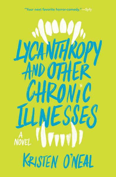 Download Lycanthropy and Other Chronic Illnesses Book