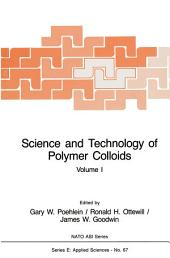 Science and Technology of Polymer Colloids: Preparation and Reaction Engineering