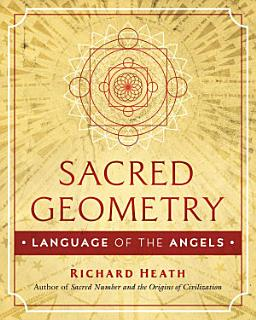 Sacred Geometry  Language of the Angels Book