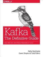 Kafka  The Definitive Guide PDF