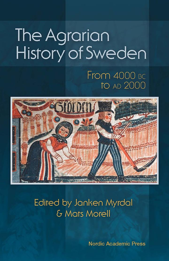 The Agrarian History of Sweden
