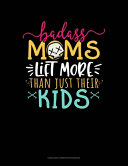 Badass Moms Lift More Than Just Their Kids