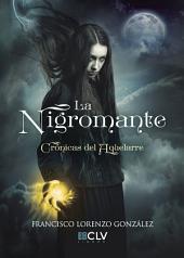 La Nigromante: Crónicas del aquelarre