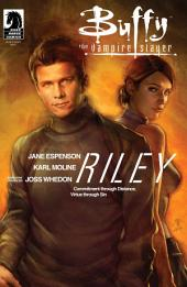 Buffy the Vampire Slayer Season 8: Riley One-Shot