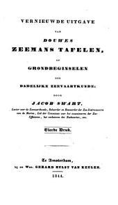 Vernieuwde uitgave van Douwes zeemanstafelen of grondbeginselen der dadelijke zeevaartkunde: Volume 1