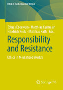Responsibility and Resistance