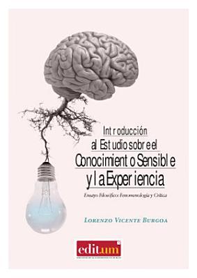 Introduccion Al Estudio Sobre El Conocimiento Sensible Y La Experiencia