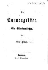 Die Tannengeister. Ein Silvestermärchen. [In verse.]