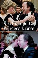 Neil Diamond and Princess Diana