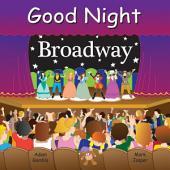 Good Night Broadway