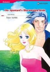 THE SPANIARD'S BLACKMAILED BRIDE: Harlequin Comics