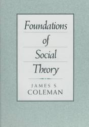 Foundations Of Social Theory Book PDF