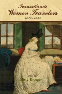 Transatlantic Women Travelers  1688 1843 PDF