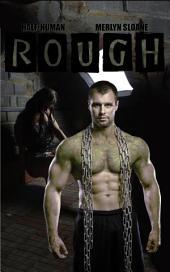 Rough (Half-Human)