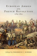 European Armies of the French Revolution, 1789–1802