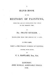 A Hand-book of the History of Painting: The Italian schools of paintings