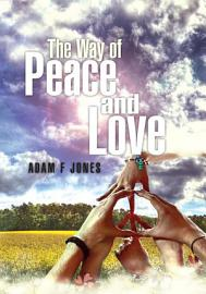 The Way Of Love And Peace