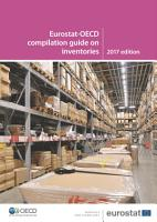 Eurostat OECD compilation guide on inventories 2017 edition PDF