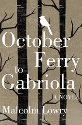 October Ferry to Gabriola: A Novel