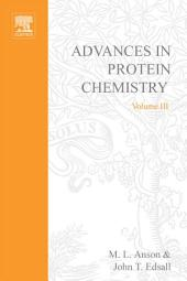 Advances in Protein Chemistry: Volume 3