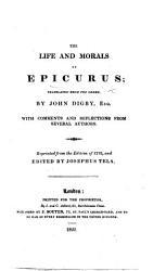 The Life and Morals of Epicurus     Reprinted from the Edition of 1712  and Edited by J  Tela PDF