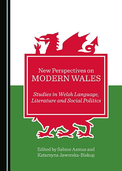 New Perspectives on Modern Wales Pdf Book