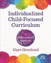 Individualized Child Focused Curriculum PDF