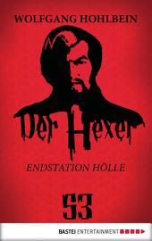 Der Hexer 53: Endstation Hölle