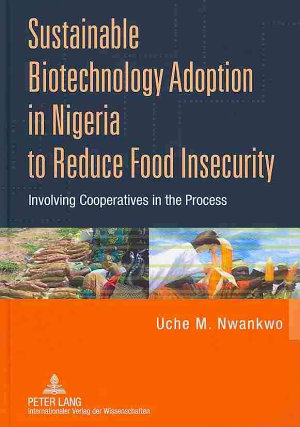 Sustainable Biotechnology Adoption in Nigeria to Reduce Food Insecurity PDF