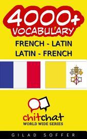 4000+ French - Latin Latin - French Vocabulary