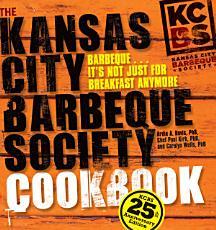 The Kansas City Barbeque Society Cookbook PDF