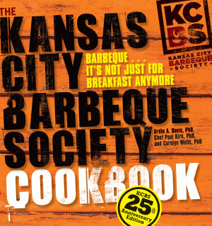 The Kansas City Barbeque Society Cookbook PDF