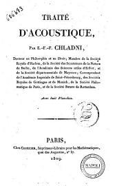 Traité d'acoustique, par E.-F.-F. Chladni, docteur en philosophie et en droit; ... Avec huit planches