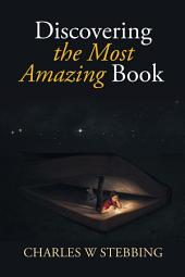 Discovering the Most Amazing Book