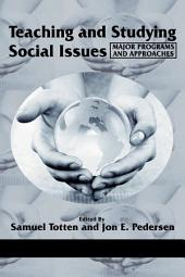 Teaching and Studying Social Issues: Major Programs and Approaches